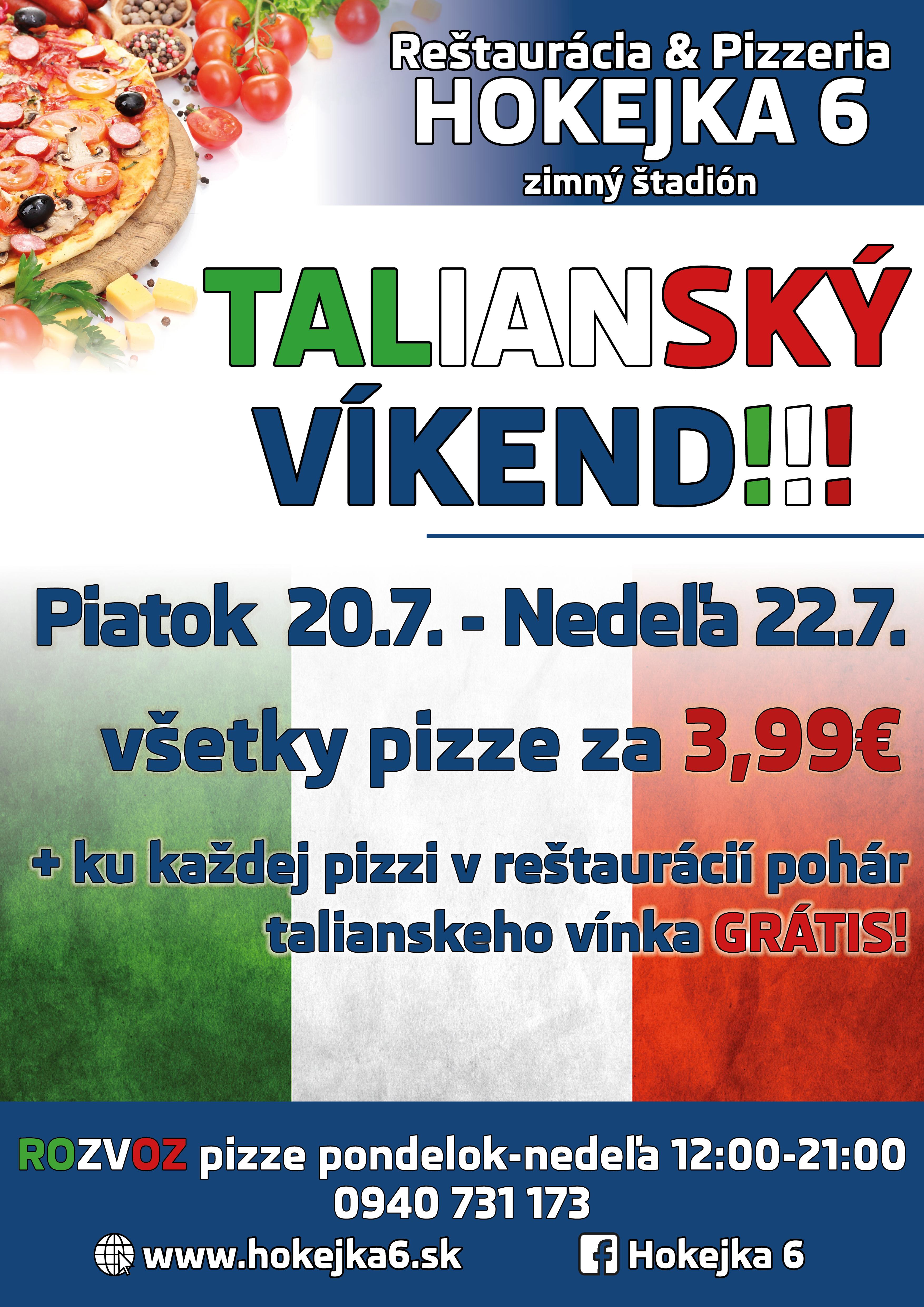 52db71e63 Taliansky víkend môže začať!!! - Kam v meste | moje Topolcany